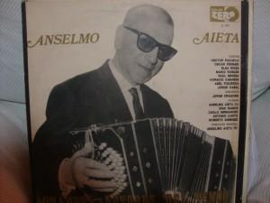 La leyenda del Tango: Anselmo Aieta.